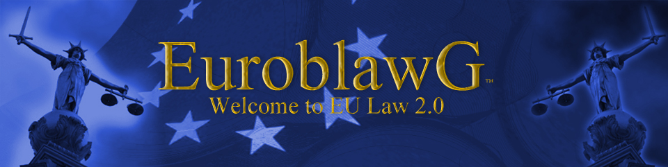 EuroblawG: Welcome to EU Law 2.0